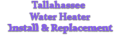 Tallahassee Water Heater Install & Replacement